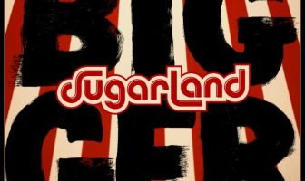 Sugarland - Bigger. Credit: Big Machine Records